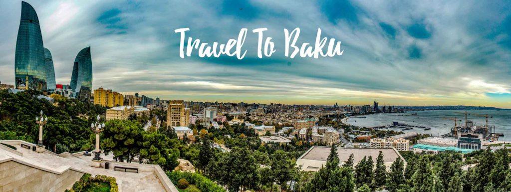 سفری به باکو آذربایجان - Travel To Baku